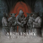 Arch Enemy – War Eternal