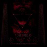 Acherontas – Amenti Ψαλμοί Αίματος και Αστρικά Οράματα