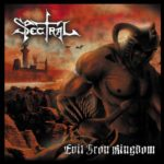 Spectral – Evil Iron Kingdom
