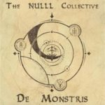 The NULLL Collective – De Monstris