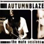 Autumnblaze – The Mute Sessions