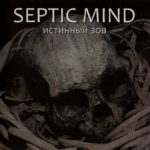 Septic Mind – The True Call