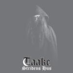 Taake – Stridens Hus