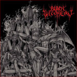 Black Witchery – Inferno Of Sacred Destruction