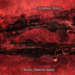 Odradek Room – Bardo. Relative Reality