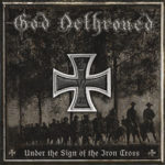God Dethroned – Under The Sign of The Iron Cross