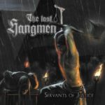 The Last Hangmen – Servants Of Justice