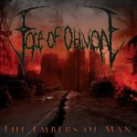 Face Of Oblivion – The Embers Of Man