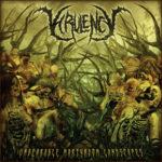 Virulency – Unbearable Martyrdom Landscapes