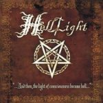HellLight – …And Then, The Light of Consciousness Became Hell…