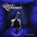 Lydia's Gemstone – The New Melancholy