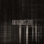 Antagonist Zero – No Tears