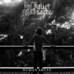 The Juliet Massacre – Human Abuse
