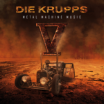 Die Krupps – V- Metal Machine Music