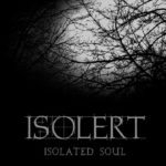 Isolert – Isolated Soul