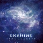 Enshine – Singularity