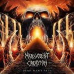 Malevolent Creation – Dead Man's Path