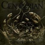 Centurian – Contra Rationem