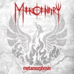 Mercenary – Metamorphosis