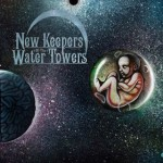 New Keepers of the Water Towers – Cosmic Child