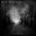 Nox Aurea – Via Gnosis