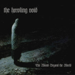 The Howling Void – The Womb Beyond the World