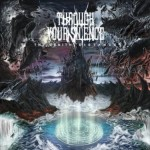 Through Your Silence – The Zenith Distance
