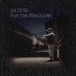 Halter – For the Abandoned