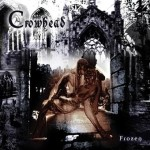 Crowhead – Frozen