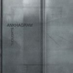 Ankhagram – Thoughts