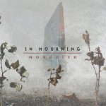 In Mourning – Monolith