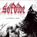 Sordide – La France a peur