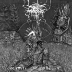 Darkthrone – Circle the Wagons