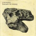 Johann Wolfgang Pozoj – Escape Of Pozoj