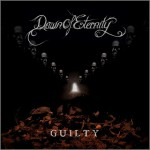 Dawn of Eternity – Guilty