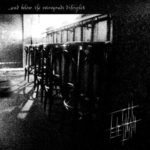 Licht Erlischt… – And Below, The Retrograde Disciples