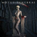 Motus Tenebrae – Deathrising
