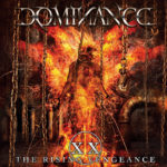 Dominance – XX: The Rising Vengeance