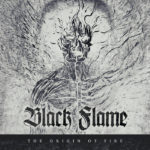 Black Flame – The Origin of Fire