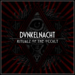 Dunkelnacht – Ritualz of the Occult