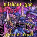 Without God – Circus of Freaks