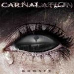 Carnalation – Ghosts