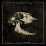 Curse upon a Prayer – Rotten Tongues