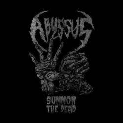 I greci Abyssus rivedevano le cinque canzoni proposte poco prima sullo split con i Morbider e ne facevano uscita personale dal titolo Summon the Dead (in cassetta per la grondante […]