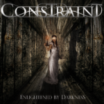 Constraint – Enlightened By Darkness