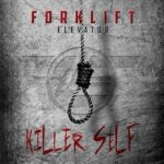 Forklift Elevator – Killerself