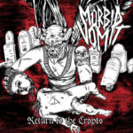 Mörbid Vomit – Return to the Crypts