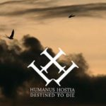 Interview : Humanus Hostia (2016)