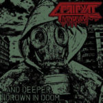 Mindful Of Pripyat – …And Deeper, I Drown In Doom