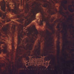 Tyranny Enthroned – Our Great Undoing